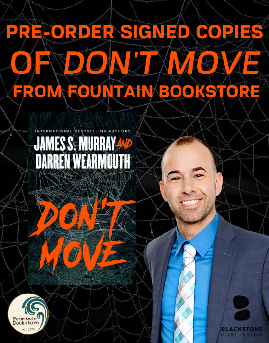 banner for preorder of James Murray Don't Move with picture of James Murray and Cover of Don't Move